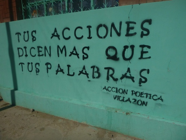 Villazon, Bolivia, your acts tell more than your words